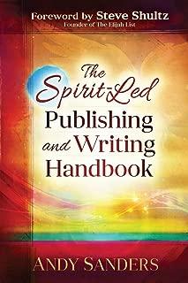 The Spirit-Led Publishing and Writing Handbook
