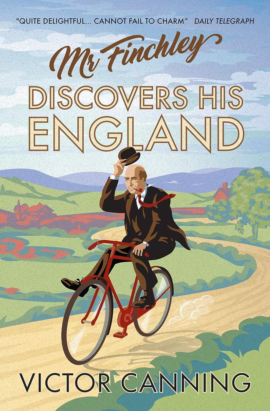 人道的足外科医Mr Finchley Discovers His England (Classic Canning Book 1) (English Edition)