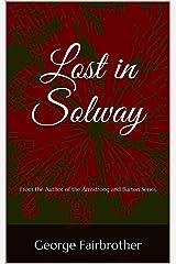 Lost in Solway Kindle Edition