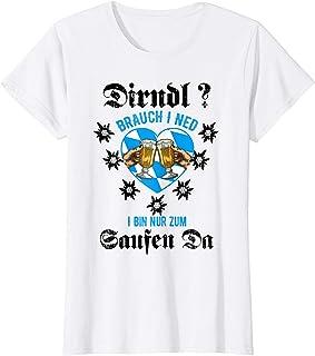 Oktoberfest Lustige Dirndl Brauch I Ned Shirts Damen Dirndl Brauch I Ned, I Bin Nur Zum Sauffa Da Oktoberfest T-Shirt