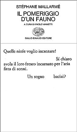 Il pomeriggio dun fauno (Collezione di poesia Vol. 135)