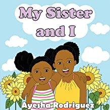 My Sister and I