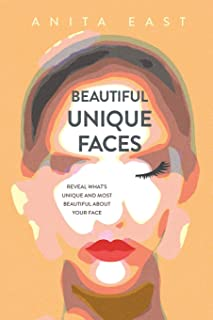 Beautiful Unique Faces: Reveal what's unique and most beautiful about your face
