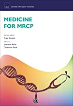 Medicine for MRCP (Oxford Specialty Training: Revision Texts)
