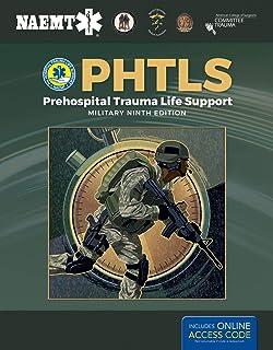 PHTLS: Prehospital Trauma Life Support, Military Edition