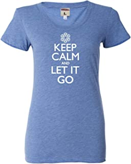 Go All Out Womens Keep Calm and Let It Go Tri-Blend T-Shirt