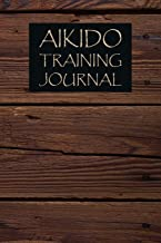 Aikido Training Journal: Aikido Journal for training session notes
