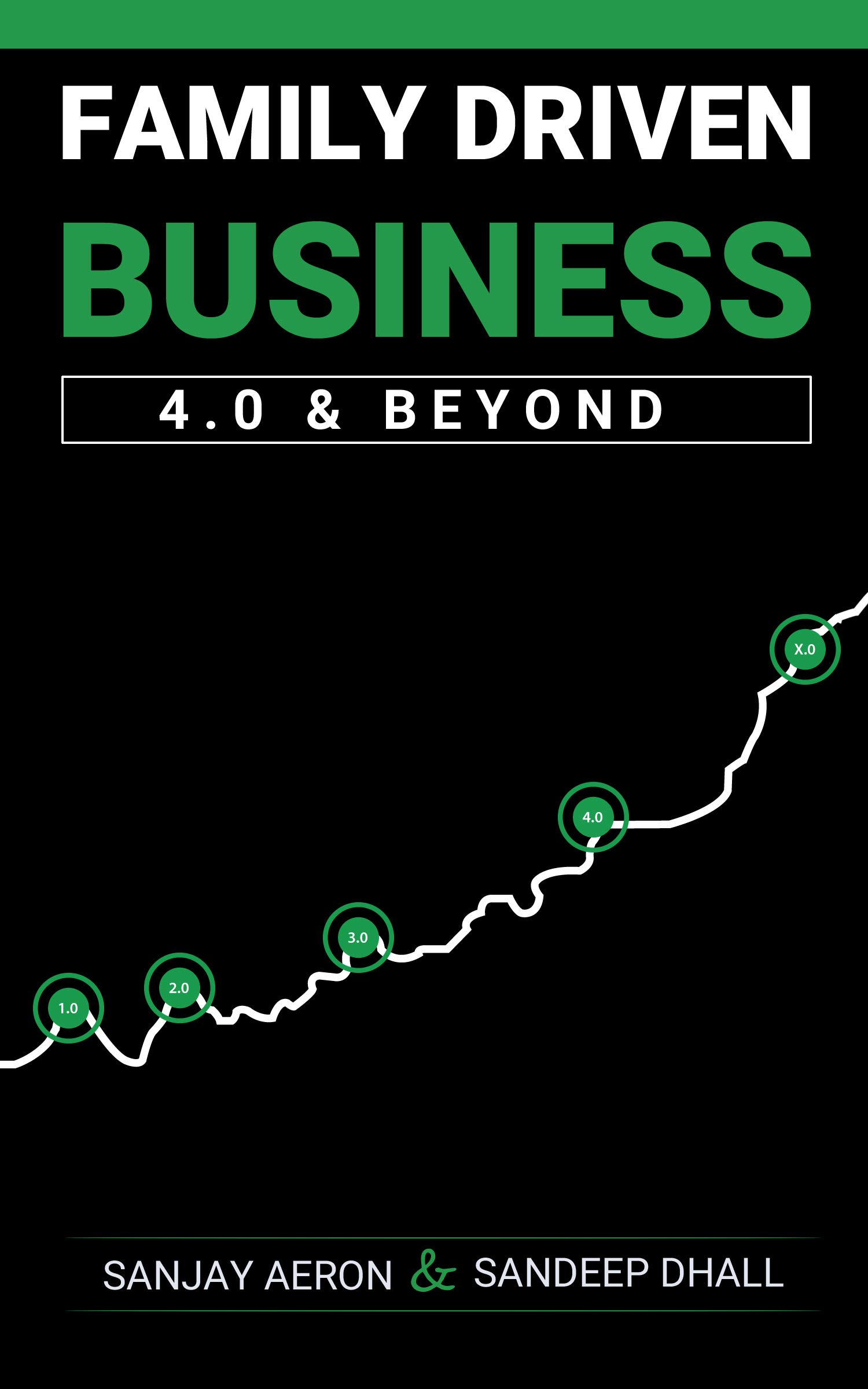 Family Driven Business 4.0 and Beyond