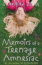Memoirs of a Teenage Amnesiac: A Novel(annotated)