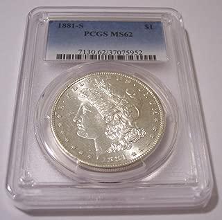 1881 S Morgan Silver Dollar MS62 PCGS