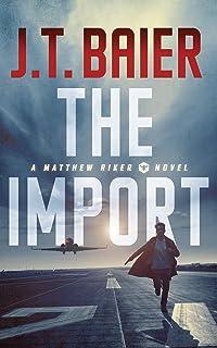 The Import (Matthew Riker)