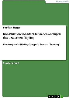 Konstruktion von Identität in den Anfängen des deutschen HipHop: Eine Analyse der HipHop-Gruppe