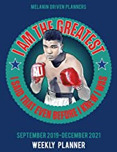 Melanin Driven Planners: I Am The Greatest I Said That Even Before I Knew I Was: African American Boxer Muhammad Ali   2 Year Calendar Weekly   8.5x11 ... Quote   Great Gift for Black History 365