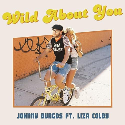 Amazon.com: Wild About You: Johnny Burgos & Liza Colby: MP3 ...