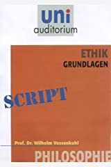 Ethik - Grundlagen: Philosophie Kindle Ausgabe