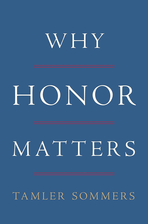 確かめる配送不快Why Honor Matters (English Edition)