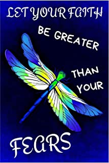 Let Your Faith Be Greater: Inspirational Quotes Dragonfly Journal/Notebook for Adults/Children Animals Lovers to Writing (6x9 Inch. 15.24x22.86 cm.) ... Blank Pages (WHITE&BLUE&GREEN&YELLOW Pattern)