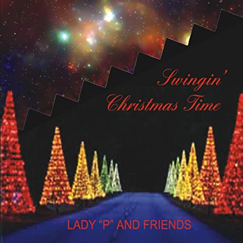 "Swingin' Christmas Time von Lady ""P"" and Friends"