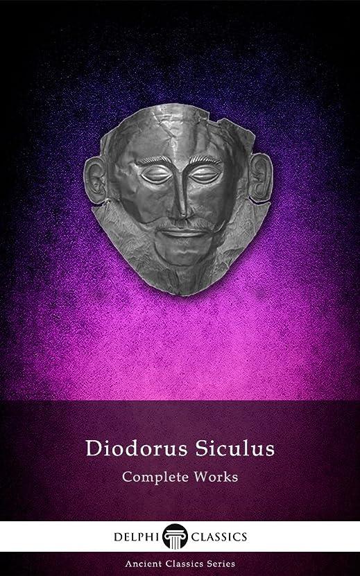 ヒップ書士お世話になったDelphi Complete Works of Diodorus Siculus (Illustrated) (Delphi Ancient Classics Book 32) (English Edition)