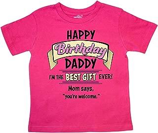 Happy Birthday, Daddy in Pink Toddler T-Shirt