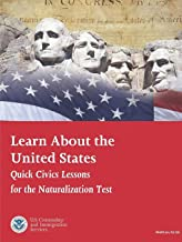 Learn About the United States: Quick Civics Lessons (Revised February, 2019)