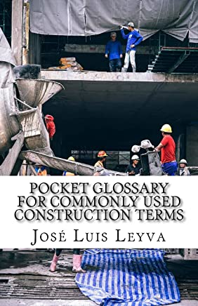 Pocket Glossary for Commonly Used Construction Terms: English-Spanish Construction Term