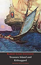 Treasure Island AND Kidnapped (Unabridged and fully illustrated)