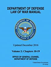 Department of Defense Law of War Manual Updated December 2016 Volume 2: Chapters 10 - 19