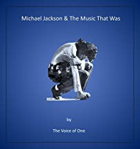 Michael Jackson & the Music That Was