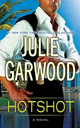 [(Hotshot)] [By (author) Julie Garwood] published on (August, 2013)