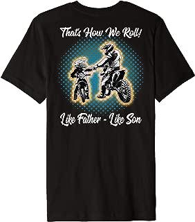Awesome Father Like Son Motocross Dirt Bike Moto X Dad Shirt