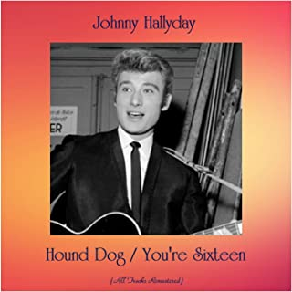 Hound Dog / You're Sixteen (All Tracks Remastered)