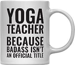 Andaz Press 11oz Coffee Mug Teacher Gag Gift, Yoga Teacher Because Badass Isn't an Official Title, 1-Pack, Funny Witty Coffee Cup Birthday Christmas Graduation Present Ideas