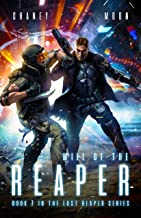 Will of the Reaper: A military Scifi Epic (The Last Reaper Book 7)