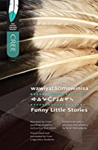 Funny Little Stories (First Nations Language Readers)