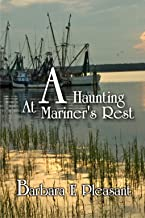 A Haunting at Mariner's Rest