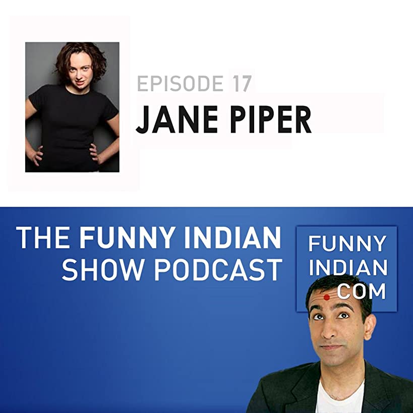 The Funny Indian Show Podcast Episode 17