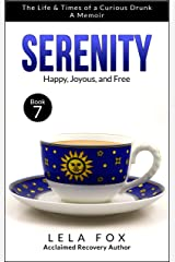 Serenity: A Memoir: Happy, Joyous, and Free (The Powerless Series Book 7) Kindle Edition
