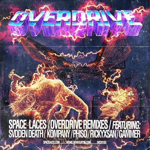 Overdrive Remixes [Explicit]