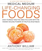 Cover image of Medical Medium Life-Changing Foods by Anthony William
