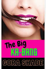 The Big Ka-Bang Kindle Edition