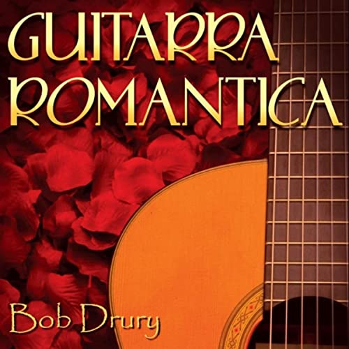 Guitarra Romantica de Bob Drury en Amazon Music - Amazon.es