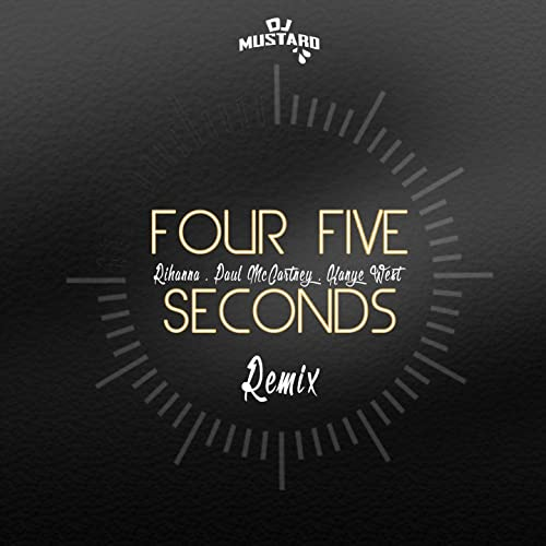 Four Five Seconds (DJ Mustard Remix) [Explicit] by Kanye
