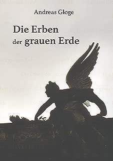 Die Erben der grauen Erde (German Edition)