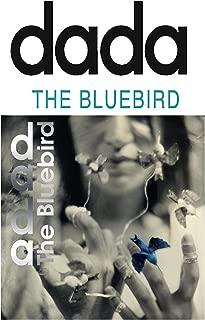 dada - The Bluebird