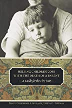 Helping Children Cope with the Death of a Parent (Contemporary Psychology (Paperback))