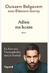 Adieu ma honte (Documents) Format Kindle