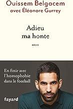 Adieu ma honte (Documents)