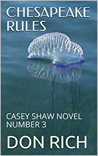 CHESAPEAKE RULES: CASEY SHAW NOVEL NUMBER 3 (Mid-Atlantic Series)