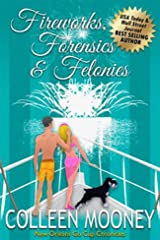 Fireworks, Forensics and Felonies (The New Orleans Go Cup Chronicles Book 7) Kindle Edition